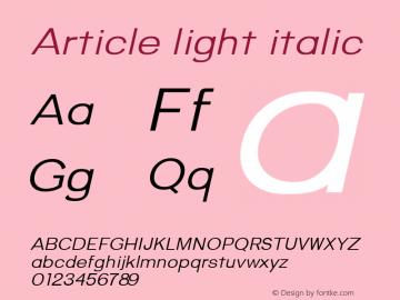 Article light italic Version 1.000;hotconv 1.0.109;makeotfexe 2.5.65596;YWFTv17图片样张