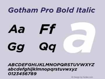 GothamPro-BoldItalic Version 001.000图片样张