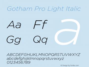 GothamPro-LightItalic 1.001图片样张