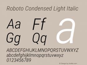 Roboto Condensed Light Italic Version 2.138; 2017图片样张