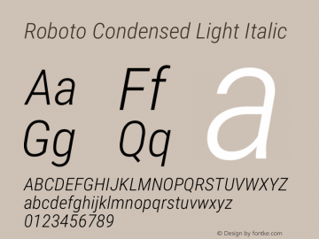 Roboto Condensed Light Italic Version 2.138; 2017图片样张