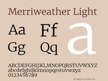 Merriweather Light Version 2.006; ttfautohint (v1.8.2) -l 8 -r 50 -G 200 -x 14 -D latn -f none -a qsq -X