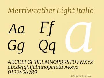 Merriweather Light Italic Version 2.006; ttfautohint (v1.8.2) -l 8 -r 50 -G 200 -x 14 -D latn -f none -a qsq -X