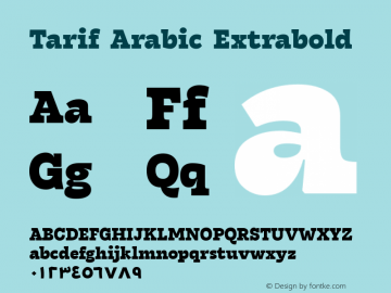 Tarif Arabic Extrabold Version 1.000;hotconv 1.0.109;makeotfexe 2.5.65596;YWFTv17图片样张
