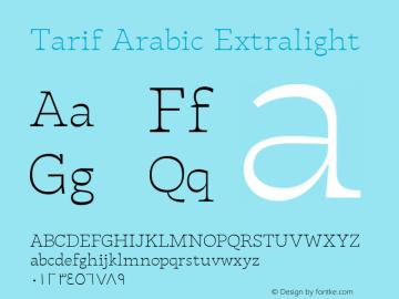 TarifArabic-Extralight Version 1.000;hotconv 1.0.109;makeotfexe 2.5.65596;YWFTv17图片样张