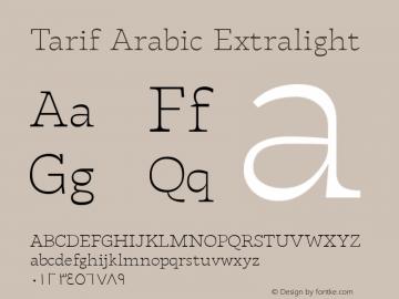 Tarif Arabic Extralight Version 1.000;hotconv 1.0.109;makeotfexe 2.5.65596;YWFTv17图片样张