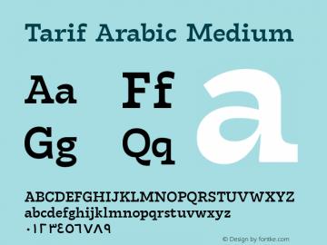 Tarif Arabic Medium Version 1.000;hotconv 1.0.109;makeotfexe 2.5.65596;YWFTv17图片样张