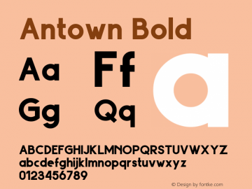 Antown Bold Version 1.00;September 7, 2019;FontCreator 11.5.0.2422 64-bit图片样张