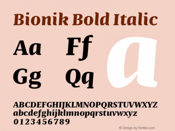BionikBoldItalic Version 1.002;hotconv 1.0.109;makeotfexe 2.5.65596;YWFTv17图片样张