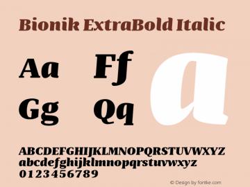 BionikExtraBoldItalic Version 1.002;hotconv 1.0.109;makeotfexe 2.5.65596;YWFTv17图片样张