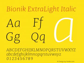 BionikExtraLightItalic Version 1.002;hotconv 1.0.109;makeotfexe 2.5.65596;YWFTv17图片样张