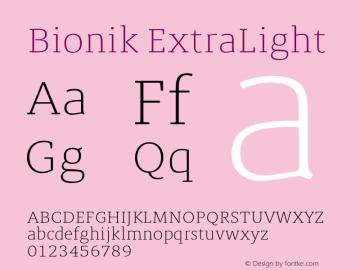 BionikExtraLight Version 1.002;hotconv 1.0.109;makeotfexe 2.5.65596;YWFTv17图片样张