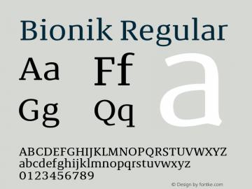 BionikRegular Version 1.002;hotconv 1.0.109;makeotfexe 2.5.65596;YWFTv17图片样张
