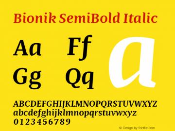 BionikSemiBoldItalic Version 1.002;hotconv 1.0.109;makeotfexe 2.5.65596;YWFTv17图片样张