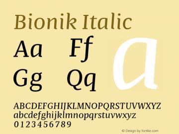 BionikItalic Version 1.002;hotconv 1.0.109;makeotfexe 2.5.65596;YWFTv17图片样张
