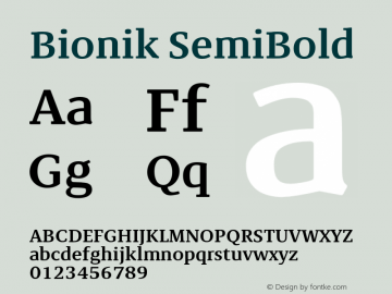 BionikSemiBold Version 1.002;hotconv 1.0.109;makeotfexe 2.5.65596;YWFTv17图片样张
