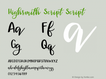 Highsmith Script Script Version 1.000;PS 001.000;hotconv 1.0.88;makeotf.lib2.5.64775图片样张