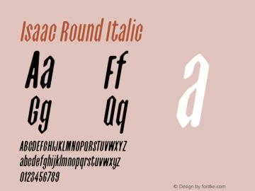 Isaac-RoundItalic 0.1.0图片样张