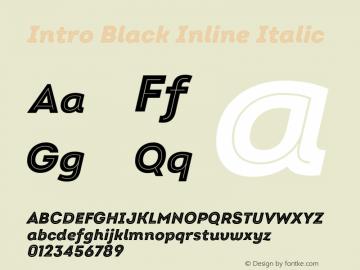 Intro Black Inline Italic Version 2.000;hotconv 1.0.109;makeotfexe 2.5.65596图片样张