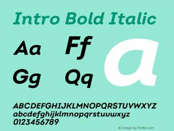 Intro Bold Italic Version 2.000;hotconv 1.0.109;makeotfexe 2.5.65596图片样张