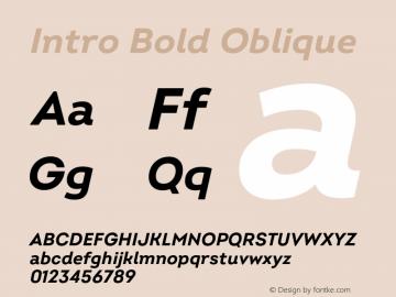 Intro Bold Oblique Version 2.000;hotconv 1.0.109;makeotfexe 2.5.65596图片样张