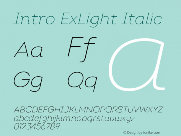 Intro ExLight Italic Version 2.000;hotconv 1.0.109;makeotfexe 2.5.65596图片样张