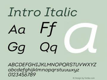Intro Regular Italic Version 2.000;hotconv 1.0.109;makeotfexe 2.5.65596图片样张