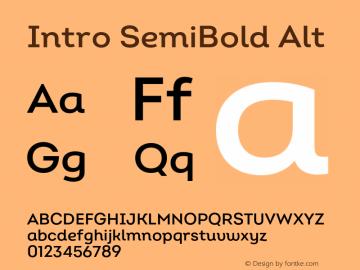 Intro SemiBold Alt Version 2.000;hotconv 1.0.109;makeotfexe 2.5.65596图片样张
