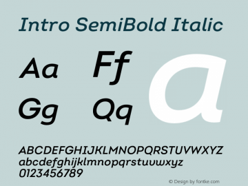 Intro SemiBold Italic Version 2.000;hotconv 1.0.109;makeotfexe 2.5.65596图片样张