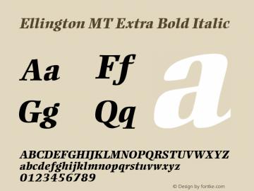 Ellington MT Extra Bold Italic Version 1.5 - Aug 2001 Font Sample