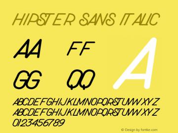 Hipster Sans Italic Version 1.006;Fontself Maker 3.3.0图片样张