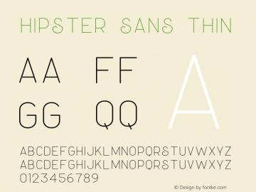 Hipster Sans Thin Version 1.002;Fontself Maker 3.3.0图片样张