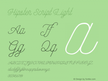 Hipster Script Light Version 1.002;Fontself Maker 3.3.0图片样张