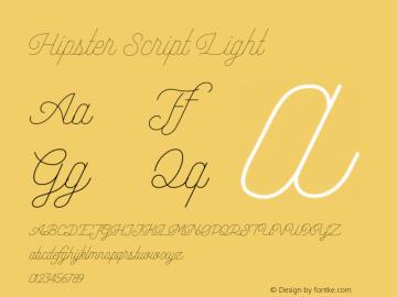 Hipster Script Light Version 1.002;Fontself Maker 3.3.0图片样张