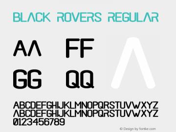 black rovers regular Version 1.00;May 4, 2019;FontCreator 11.5.0.2427 32-bit图片样张
