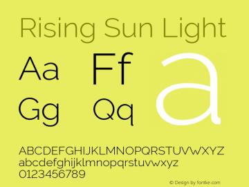 Rising Sun Light Version 1.00;October 5, 2019;FontCreator 12.0.0.2547 64-bit; ttfautohint (v1.6)图片样张