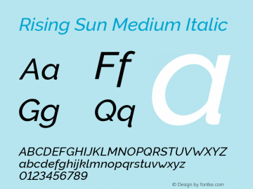 Rising Sun Medium Italic Version 1.00;October 6, 2019;FontCreator 12.0.0.2547 64-bit; ttfautohint (v1.6)图片样张