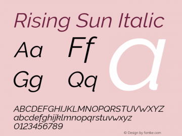 Rising Sun Italic Version 1.00;October 6, 2019;FontCreator 12.0.0.2547 64-bit; ttfautohint (v1.6)图片样张
