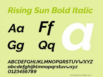 Rising Sun Bold Italic Version 1.00;October 6, 2019;FontCreator 12.0.0.2547 64-bit; ttfautohint (v1.6)图片样张