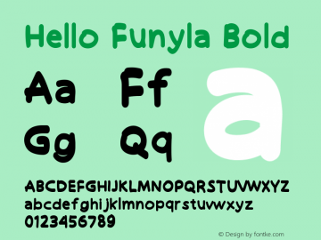 Hello Funyla Bold Version 1.002;Fontself Maker 3.2.2图片样张