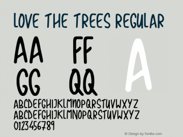 Love The Trees Version 1.00;October 7, 2019;FontCreator 12.0.0.2547 64-bit图片样张