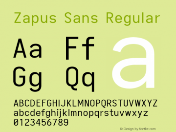 Zapus Sans Version 1.00;October 8, 2019;FontCreator 12.0.0.2547 64-bit; ttfautohint (v1.6)图片样张