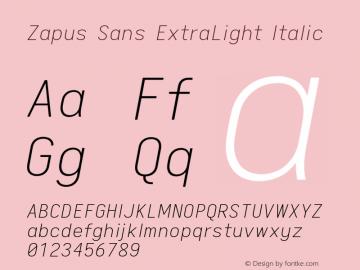 Zapus Sans ExtraLight Italic Version 1.00;October 8, 2019;FontCreator 12.0.0.2547 64-bit; ttfautohint (v1.6)图片样张