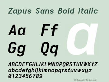 Zapus Sans Bold Italic Version 1.00;October 8, 2019;FontCreator 12.0.0.2547 64-bit; ttfautohint (v1.6)图片样张