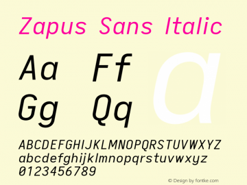 Zapus Sans Italic Version 1.00;October 8, 2019;FontCreator 12.0.0.2547 64-bit; ttfautohint (v1.6)图片样张