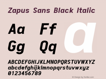 Zapus Sans Black Italic Version 1.00;October 8, 2019;FontCreator 12.0.0.2547 64-bit; ttfautohint (v1.6)图片样张