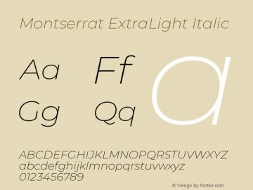 Montserrat ExtraLight Italic Version 7.200 Font Sample