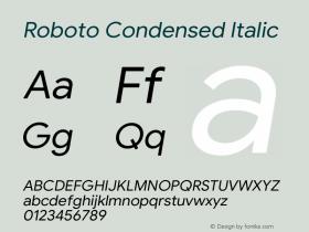 Roboto Condensed Italic Version 1.008   CWR FONToMASS Premium compilation图片样张