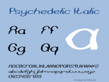 Psychedelic Italic Version 1.00;May 13, 2019;FontCreator 11.5.0.2430 64-bit图片样张