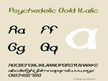Psychedelic Bold Italic Version 1.00;May 13, 2019;FontCreator 11.5.0.2430 64-bit图片样张